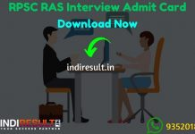 RPSC RAS Interview Admit Card 2020 - Download Admit Card of RPSC RAS Interview 2020. Rajasthan Public Service Commission published RPSC RAS Interview Dates.