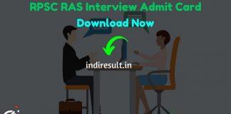 RPSC RAS Interview Admit Card 2020 - Download Admit Card of RPSC RAS Interview 2020. Rajasthan Public Service Commission published RPSC RAS Interview Dates.