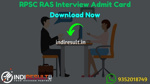 RPSC RAS Interview Admit Card 2021 - Download RPSC Admit Card of RAS Interview 2021. Rajasthan Public Service Commission published RAS New Interview Dates