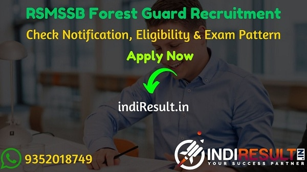 RSMSSB Forest Guard Recruitment 2021 - Check RSMSSB Rajasthan Forest Guard Vacancy Notification, Eligibility Criteria, Age Limit, Educational Qualification.