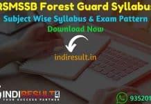 RSMSSB Forest Guard Syllabus 2021 - Download pdf of Rajasthan Forest Guard Syllabus in Hindi & RSMSSB Vanrakshak official Syllabus & Exam Pattern pdf.