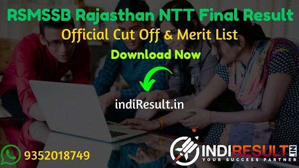 RSMSSB NTT Final Result 2020 : The Rajasthan Subordinate and Ministerial Services Selection Board RSMSSB has released final result of RSMSSB Nursery Teacher NTT Exam.