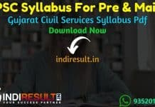 GPSC Syllabus 2021 - Get GPSC Pre & Mains Exam Syllabus pdf in Hindi/English/Gujarati. Download GPSC 2021 Syllabus pdf & Exam Pattern For Pre & Mains Exam.