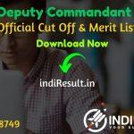 RPSC Deputy Commandant Result 2020 - Download RPSC Deputy Commandant Exam Result, Cutoff & Merit List 2020. The Result Date Of RPSC Deputy Commandant Exam is 01 December 2020.