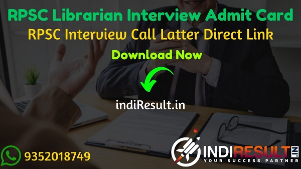 RPSC Librarian Interview Admit Card 2020-21 - Download RPSC Librarian Interview Call Latter & Admit Card 2020. Rajasthan Public Service Commission published RPSC Librarian Interview Dates.