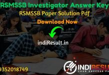 RSMSSB Investigator Answer Key 2020 - The RSMSSB Answer Key pdf of Investigator exam. Download RSMSSB Investigator Official answer key Pdf of 27 December.