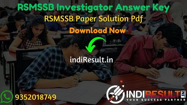 RSMSSB Investigator Answer Key 2021 - Download RSMSSB Answer Key pdf of Investigator. Download RSMSSB Investigator Official answer key Pdf of 27 December