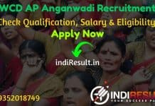 WCD AP Anganwadi Recruitment 2021 - AP 855 Anganwadi Helper Worker Vacancy Notification, Eligibility Criteria, Salary, Age Limit, Educational Qualification.