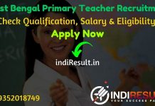 West Bengal Primary Teacher Recruitment 2021 - Check West Bengal 16500 Assistant Teacher Vacancy Notification, Eligibility Criteria, Salary, Age Limit, Educational Qualification and Selection process.