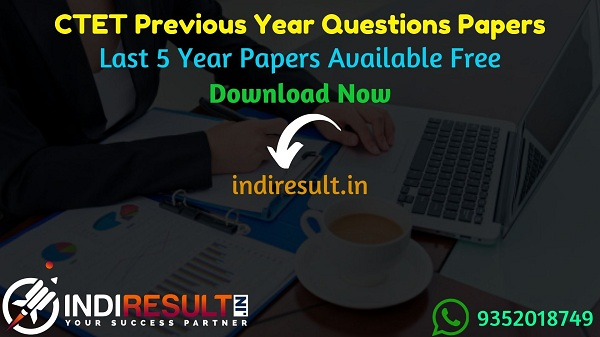 CTET Previous Year Papers - Download Last 5 Years CTET Previous Question Papers, CTET Previous Year Question Papers Pdf Download, CTET Question Papers pdf.