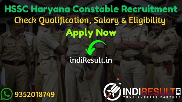 Haryana HSSC Constable Recruitment 2021 - HSSC Haryana 7298 Constable Bharti Notification, Eligibility Criteria, Salary, Age Limit, Qualification,Last Date.