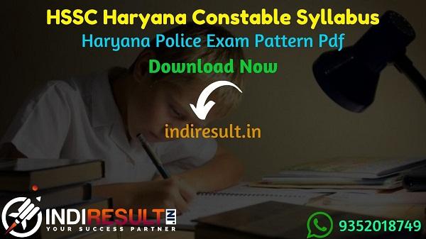 Haryana Police Constable Syllabus 2021 - Download Haryana Constable Syllabus pdf in Hindi. HSSC Police Exam Pattern Pdf. Haryana Police Syllabus pdf Hindi