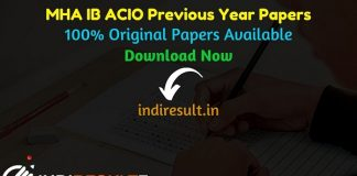 IB ACIO Previous Year Papers - Download IB ACIO Previous Question Papers, MHA IB ACIO Old Papers, ACIO Question Papers pdf with solution, Sample Papers
