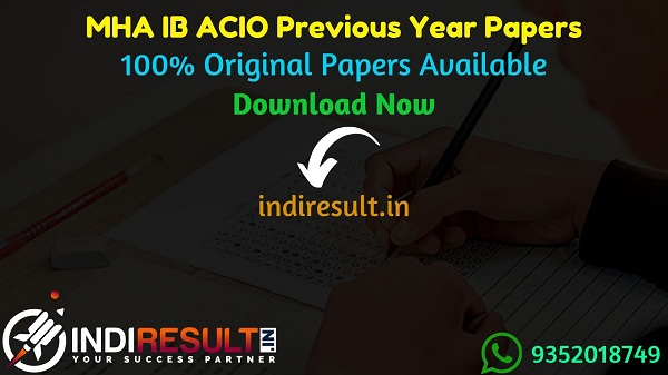 IB ACIO Previous Year Papers - Download IB ACIO Previous Question Papers, MHA IB ACIO Old Papers,IB ACIO Previous Year Question Papers pdf, IB ACIO Papers.