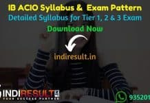 IB ACIO Syllabus 2021 - IB ACIO 2021 Syllabus pdf Download in Hindi/English for Tier I, II, III. Download IB ACIO Exam Pattern. IB ACIO Tier 1, 2 Syllabus