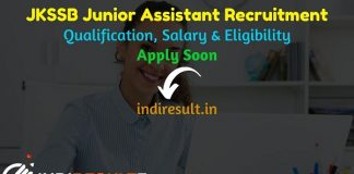 JKSSB Junior Assistant Recruitment 2021 - Check JKSSB 232 Junior Assistant Vacancy Notification, Eligibility Criteria, Salary, Age Limit, Qualification.