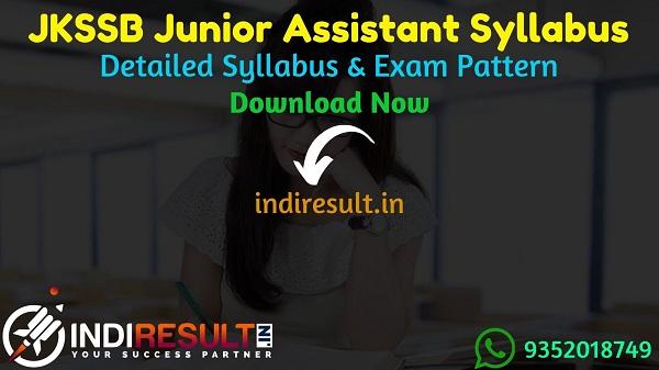 JKSSB Junior Assistant Syllabus 2021 - Download JKSSB Junior Assistant Exam Syllabus pdf & JKSSB JA Syllabus Exam Pattern. JKSSB Jr Assistant Syllabus pdf