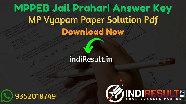 MP Vyapam Jail Prahari Answer Key 2021 - MPPEB Jail Prahari Answer Key pdf & Download Answer Key of MPPEB Jail Prahari Exam 2021. MPPEB Karyapalik Exam Key.