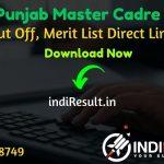 PSEB Master Cadre Result 2021 - Download SSA Punjab PSEB ERB Master Cadre Result, Cut off & Merit List 2021. The Result Date Of PSEB Master Cadre Exam 2021.
