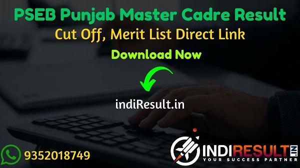 PSEB Master Cadre Result 2021 - Download SSA Punjab PSEB ERB Master Cadre Result, Cut off & Merit List 2021. Result Date Of PSEB Master Cadre Teacher Exam.