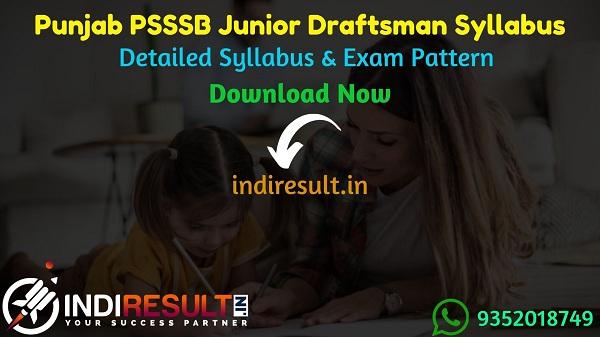 PSSSB Junior Draftsman Syllabus 2021 - PSSSB Punjab Junior Draftsman Civil,Mechanical & Architecture Syllabus pdf Download.Punjab SSSB Jr Draftsman Syllabus