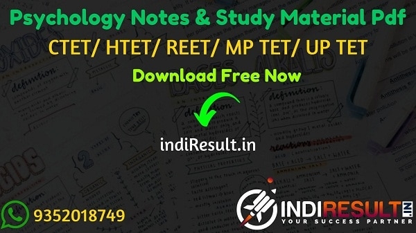 Psychology Notes in Hindi Pdf for REET/ HTET / CTET/ UPTET/ MPTET – Download Psychology Study Material Notes pdf in Hindi. Psychology Questions CTET/ REET.
