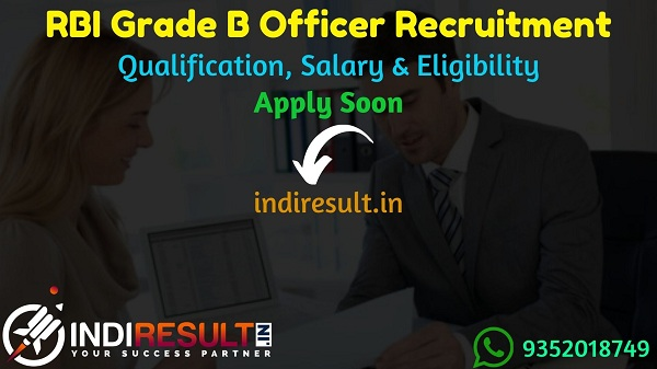 RBI Grade B Recruitment 2021 - Apply online RBI Grade B 2021 Recruitment Notification, Eligibility Criteria OF RBI Group B Officer Vacancy, Salary,Last Date