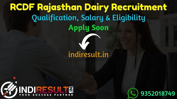 RCDF Recruitment 2021 - Rajasthan Cooperative Dairy Federation Ltd. Apply Online For RCDF Vacancy Notification,RCDF Latest Recruitment Notification 2021.