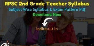RPSC 2nd Grade Syllabus 2021 - Download RPSC 2nd Grade Teacher Syllabus pdf in Hindi & RPSC 2nd Grade Exam Pattern. Syllabus of RPSC 2nd Grade Exam pdf.