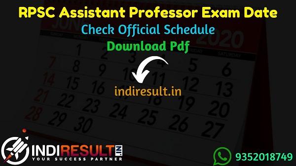 RPSC Assistant Professor Exam Date 2021 - Rajasthan Public Service Commission published RPSC Assistant Professor Exam schedule.Download RPSC Exam Schedule.