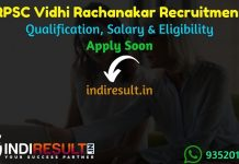 RPSC Vidhi Rachnakar Recruitment 2021 – Apply Online RPSC Vidhi Rachnakar Vacancy Notification, Eligibility Criteria, Age Limit, Salary, Last Date, Form,