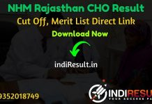 Rajasthan CHO Result 2021 - Download Rajswasthya CHO Result, Cut off & Merit List 2021. The Result Date Of Rajasthan CHO Exam is 16 January 2021.