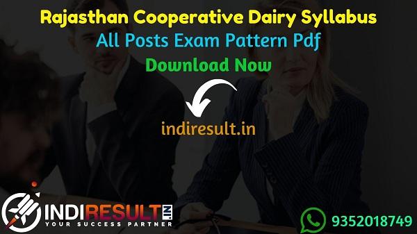 Rajasthan Cooperative Dairy Syllabus 2021 - Download Rajasthan Cooperative Dairy Exam Syllabus pdf in Hindi/English.Rajasthan Dairy Exam Pattern Syllabus,
