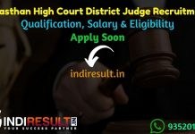 Rajasthan High Court District Judge Recruitment 2021 - Apply Rajasthan High Court 85 District Judge Vacancy Notification, Eligibility Criteria, Salary.