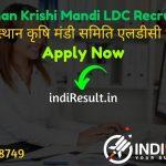 Rajasthan Krishi Mandi LDC Recruitment 2021 - Check Rajasthan Krishi Upaj Mandi 511 LDC Vacancy Notification, Eligibility Criteria, Salary, Age Limit.