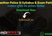 Rajasthan Police SI Syllabus 2021 - Download Rajasthan Police Sub Inspector Syllabus pdf in Hindi/English & Exam Pattern, Rajasthan SI Syllabus Pdf in Hindi