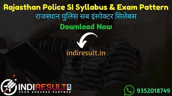 Rajasthan Police SI Syllabus 2021 - Download Rajasthan Police Sub Inspector Syllabus pdf in Hindi/English & Exam Pattern, Rajasthan SI Syllabus Pdf in Hindi