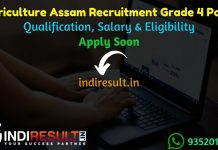Sericulture Assam Recruitment 2021 - Assam Sericulture Grade 4 Recruitment Notification, Dep Sericulture Assam 180 Grade IV Vacancy, Eligibility, Salary.