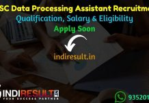UPSC Data Processing Assistant Recruitment 2021 - upsc.gov.in 116 Data Processing Assistant Vacancy Notification, Eligibility Criteria, Salary, Last Date.