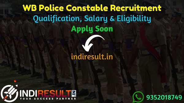 WB Police Constable Recruitment 2021 - West Bengal 8632 Police Constable Vacancy Notification, Eligibility Criteria, Salary, Age Limit. WB Constable Vacancy