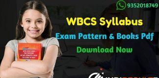WBCS Syllabus 2021 – WBPSC WBCS 2021 Syllabus Pdf Download in (Hindi/Bengali Version). Download WBCS Pre+Mains Syllabus Pdf & WBCS Exam Pattern,WBCS Books