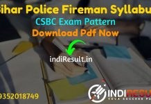 Bihar Police Fireman Syllabus 2021 - Download CSBC Bihar Fireman Syllabus Pdf in Hindi/English & Exam Pattern, Download CSBC Bihar Fireman Syllabus pdf.