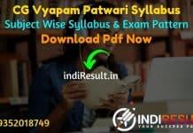 CG Vyapam Patwari Syllabus 2021 - CG Patwari Syllabus Pdf Download in Hindi/English. Chhattisgarh Patwari Syllabus Pdf Download & CG Patwari Exam Pattern.