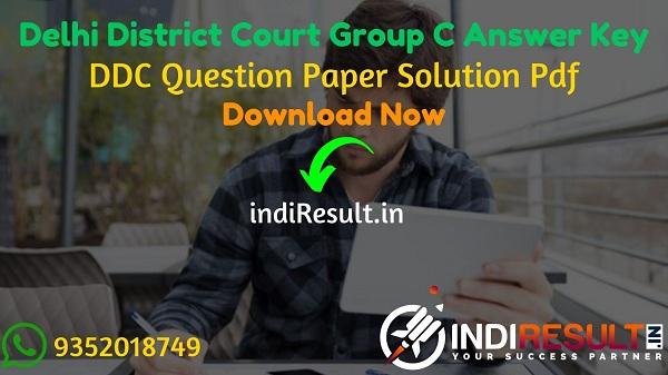 Delhi District Court Group C Answer Key 2021 - Download DDC Group C Peon Answer Key pdf & DDC Answer Key with Question. Answer key of Delhi Court Group C