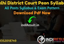 Delhi District Court Peon Syllabus 2021 - Download Delhi District Court Peon Exam Syllabus pdf in Hindi/English. Download DDC Peon Syllabus pdf Download.
