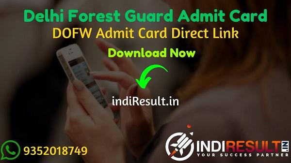 Delhi Forest Guard Admit Card 2021 - Download Admit Card of Delhi Forest Guard Exam 2021. DOFW forest.delhigovt.nic.inpublish Forest Guard Admit Card Delhi
