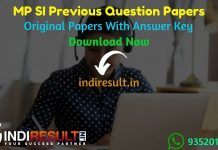 MP SI Previous Question Papers - Download MP Police SI Previous Year Question Papers with Answer pdf. MP Vyapam SI Question Paper. Get MP SI Previous Papers