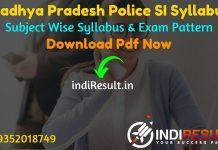 MP SI Syllabus 2021 - Download MP Police Sub Inspector Syllabus pdf in Hindi/English & MP SI Police Syllabus Pdf Exam Pattern.Get MP Police SI Exam Syllabus