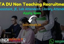 NTA DU Non Teaching Recruitment 2021 - Apply NTA DU 1145 Junior Assistant, Assistant, Stenographer, JE, Lab Attendant, Library Attendant Vacancy,