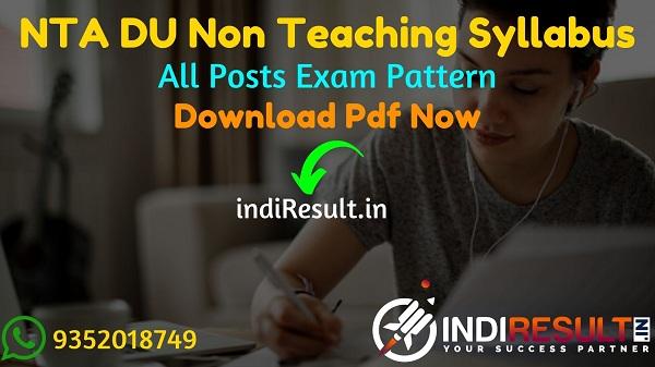 NTA DU Syllabus 2021 - Download NTA Delhi University Junior Assistant, Assistant,Steno,JE,Lab Attendant,Library Attendant Syllabus. DU Non Teaching Syllabus